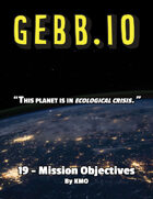 Gebb 19 – Mission Objectives