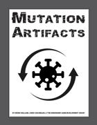 Mutation Artifacts