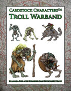 Troll Warband (Cardstock Characters™)