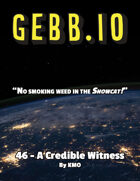 Gebb 46 – A Credible Witness