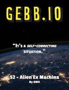 Gebb 52 – Alien Ex Machina