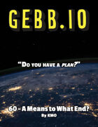 Gebb 60 – A Means to What End?