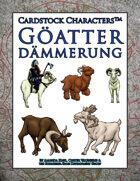 Göatter Dämmerung (Cardstock Characters™)