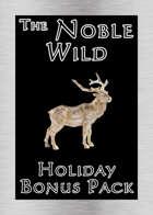 'Noble Wild' Holiday Bonus Pack