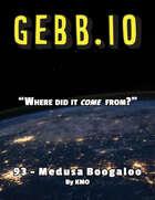 Gebb 93 – Medusa Boogaloo