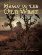 Magic of the Old West