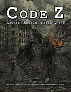 'Code Z' Zombie Survival Field Guide