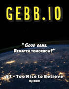 GEBB 97 – Too Nice to Believe