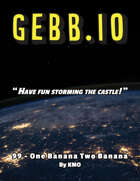 GEBB 99 – One Banana Two Banana