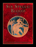 Six Spells: Blood
