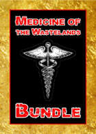 Medicine of the Wastelands [BUNDLE]