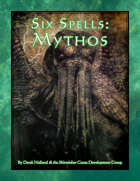 Six Spells: Mythos