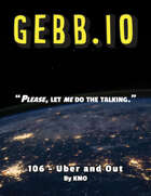 GEBB 106 – Uber and Out