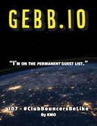 GEBB 107 – #ClubBouncersBeLike