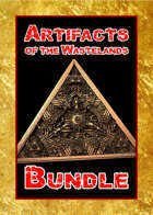 Artifacts of the Wastelands [BUNDLE]