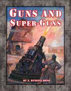 Guns and Super-Guns