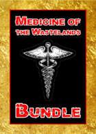 Medicine of the Wastelands [BUNDLE]