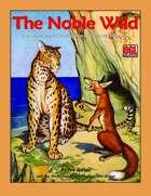 The Noble Wild