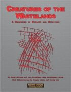 Creatures of the Wastelands: A Menagerie of Mutants and Mutations
