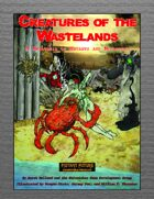 Creatures of the Wastelands: A Menagerie of Mutants and Mutations (Revised Edition)