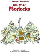 Morlocks (Cardstock Characters™)