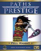 Paths to Prestige: Fell Knight