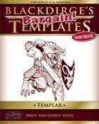 Blackdirge's Bargain Templates: Templar