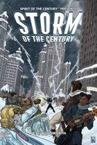 Storm of the Century: A Spirit of the Century Adventure
