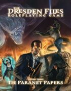 Dresden Files RPG: Paranet Papers