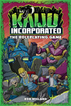 Kaiju Incorporated: The RPG