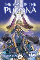 The Way of the Pukona • A World of Adventure for Fate Core