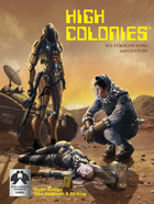 High Colonies Hard Science Fiction RPG