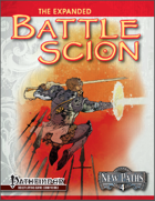 New Paths 4: Expanded Battle Scion (Pathfinder RPG)
