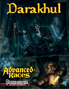 Advanced Races 2: Darakhul Ghouls (Pathfinder RPG)