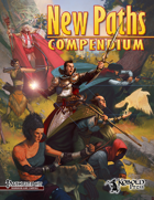 New Paths Compendium (Pathfinder RPG)
