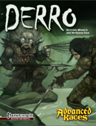 Advanced Races 12: Derro (Pathfinder RPG)