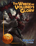 The Wreck of Volund's Glory (13th Age Compatible)