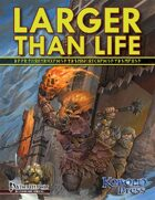 Larger than Life: Giants for Pathfinder Roleplaying Game