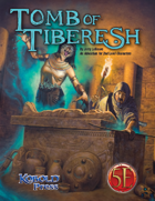 Tomb of Tiberesh for 5th Edition