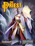 New Paths 9: the Priest (Pathfinder RPG)