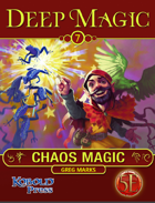 Deep Magic: Chaos Magic for 5th Edition