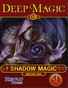 Deep Magic: Shadow Magic for 5th Edition
