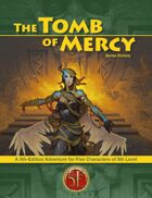 Tomb of Mercy for 5th Edition