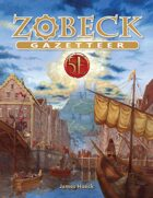 Zobeck Gazetteer for 5th Edition