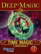 Deep Magic: Time Magic for 5th Edition