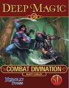Deep Magic: Combat Divination for 5th Edition