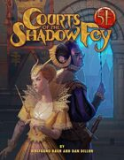 Courts of the Shadow Fey for 5th Edition