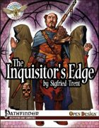 Advanced Feats: The Inquisitor's Edge (Pathfinder RPG)
