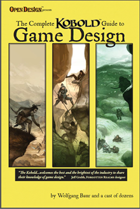 Complete KOBOLD Guide to Game Design