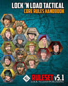 Lock 'n Load Tactical Core Rules v5.0